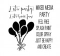 "Maska-Stencil ""MIXED MEDIA PARTY"""